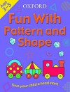 Fun With Pattern And Shape (Fun With) - Jenny Ackland