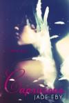 Capricious - Jade Eby