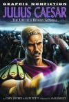 Julius Caesar: The Life Of A Roman General (Graphic Nonfiction) - Gary Jeffrey, Kate Petty