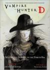 Vampire Hunter D Volume 07: Mysterious Journey to the North Sea - Part One - Hideyuki Kikuchi, Yoshitaka Amano
