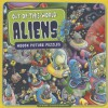 Out-of-This-World Aliens: Hidden Picture Puzzles - Jill Kalz, Simon Smith