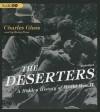 The Deserters: A Hidden History of World War II - Charles Glass
