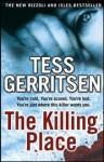 The Killing Place (Rizzoli & Isles #8) - Tess Gerritsen