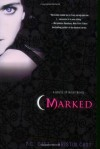 Marked (House of Night, Book 1) - P.C. Cast, Kristin Cast