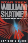 Captain's Blood (Star Trek: Totality #2) - William Shatner, Garfield Reeves-Stevens, Judith Reeves-Stevens