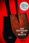 The Restraint of Beasts: A Comedic Novel - Magnus Mills