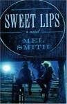 Sweet Lips - Mel Smith