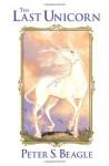 The Last Unicorn - Ray Dillon, Peter S. Beagle, Peter Gillis, Renae De Liz