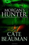 Morgan's Hunter - Cate Beauman