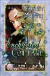 Enchanted Cottage - Shirley Martin