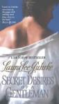 Secret Desires of a Gentleman - Laura Lee Guhrke