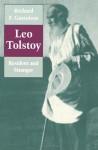 Leo Tolstoy: Resident and Stranger - Richard F. Gustafson