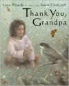Thank You, Grandpa - Lynn Plourde, Jason Cockroft