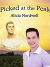 Picked at the Peak - Alicia Nordwell