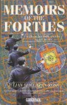 Memoirs of the Forties - Julian Maclaren-Ross, Julian Ross-Maclaren, Alan Ross