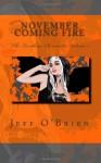 November Coming Fire - Jeff O'Brien