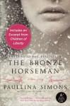 The Bronze Horseman (Tatiana and Alexander, #1) - Paullina Simons