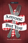 Anyone But You: The Third in the Twisted Lit Series - Kim Askew, Amy Helmes