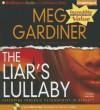 The Liar's Lullaby [With Bonus Disc: Sountrack to the Liar's Lullaby] - Meg Gardiner, Susan Ericksen