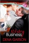 Risky Business - Dena Garson