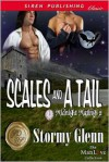 Scales And A Tail - Stormy Glenn