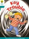 Key Trouble (Oxford Reading Tree, Stage 9, More Stories A) - Roderick Hunt, Alex Brychta