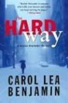 The Hard Way - Carol Lea Benjamin