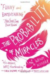 The Probability of Miracles - Wendy Wunder