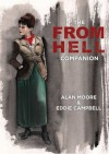 The From Hell Companion - Alan Moore, Eddie Campbell, Charles Hatfield, Craig Fischer