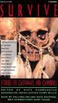Survive: Stories of Castaways and Cannibals - Steven Callahan