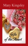 Gifts of the Heart - Mary Kingsley