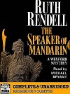 The Speaker of Mandarin (Audio) - Ruth Rendell, Michael Bryant