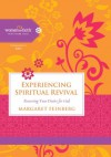 Experiencing Spiritual Revival: Renewing Your Desire for God (Women of Faith Study Guide Series) - Margaret Feinberg
