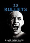 13 Bullets: A Vampire Tale, Library Edition - David Wellington, Bernadette Dunne