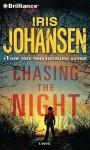 Chasing The Night (Eve Duncan, #11) - Iris Johansen, Jennifer Van Dyck