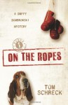 On the Ropes - Tom Schreck