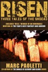 Risen: Three Tales of the Undead - Marc Paoletti