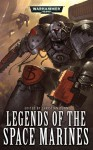 Legends of the Space Marines - Christian Dunn