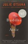 The Buddha in the Attic - Julie Otsuka