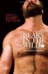 Bears in the Wild - R. Jackson, Simon Sheppard, Dale Chase, Jeff Mann, Jay Starre, Jay Neal, Otto Stahl, Jaye Starre, Jerry L. Wheeler