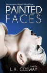 Painted Faces - L.H. Cosway