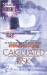 Calculated Risk - Stephanie Doyle