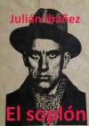 El Soplón (Bellón) (Spanish Edition) - Julian Ibanez