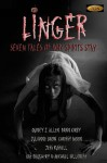 Linger - Quincy J. Allen, Dawn Kirby, Julianne Snow, Chrissy Moon, Kat Daughtry, Michael Hillcrest, Jess Russell