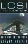 Dead Man on the Moon - Steven Harper, Steven Piziks