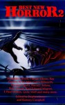 Best New Horror 2: No. 2 - Ramsay Campbell, Stephen Jones