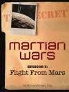 Flight From Mars (Martian Wars, #3) - Peter Worthington