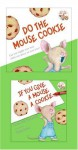 If You Give a Mouse a Cookie (Mini Book + Audio CD) - Laura Joffe Numeroff, Felicia Bond, Carol Kane