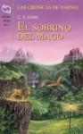 El sobrino del mago (Las Crónicas de Narnia, #6) - C.S. Lewis