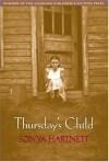 Thursday's Child - Sonya Hartnett